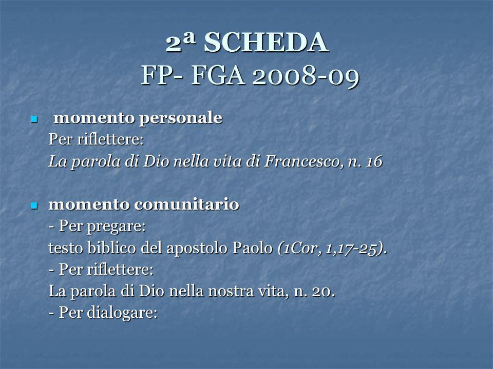 2ª SCHEDA FP- FGA 2008-09 momento personale Per riflettere: