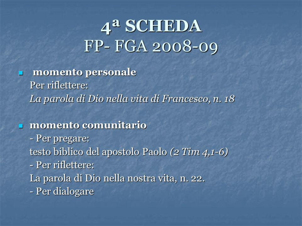 4ª SCHEDA FP- FGA 2008-09 momento personale Per riflettere: