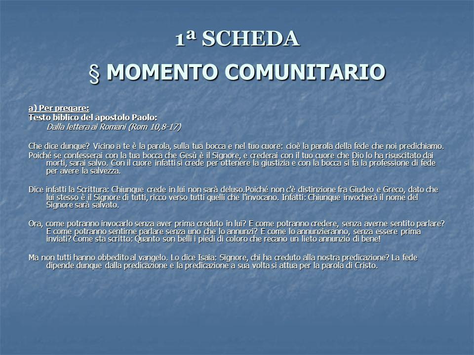 1ª SCHEDA § MOMENTO COMUNITARIO