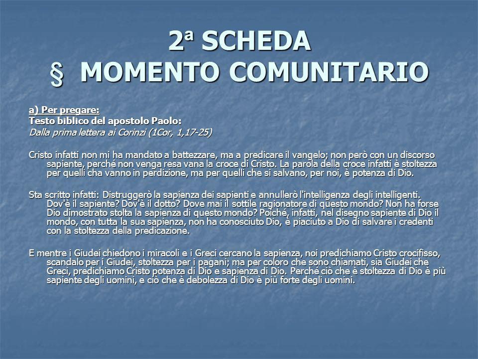 2ª SCHEDA § MOMENTO COMUNITARIO