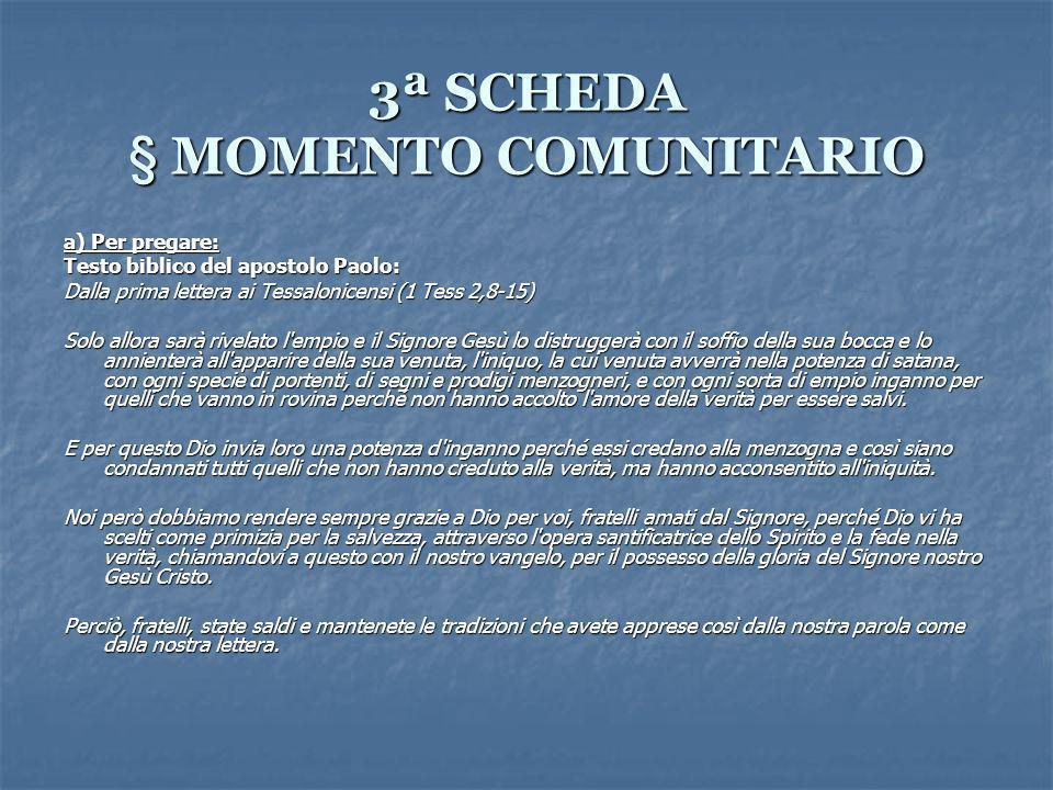 3ª SCHEDA § MOMENTO COMUNITARIO