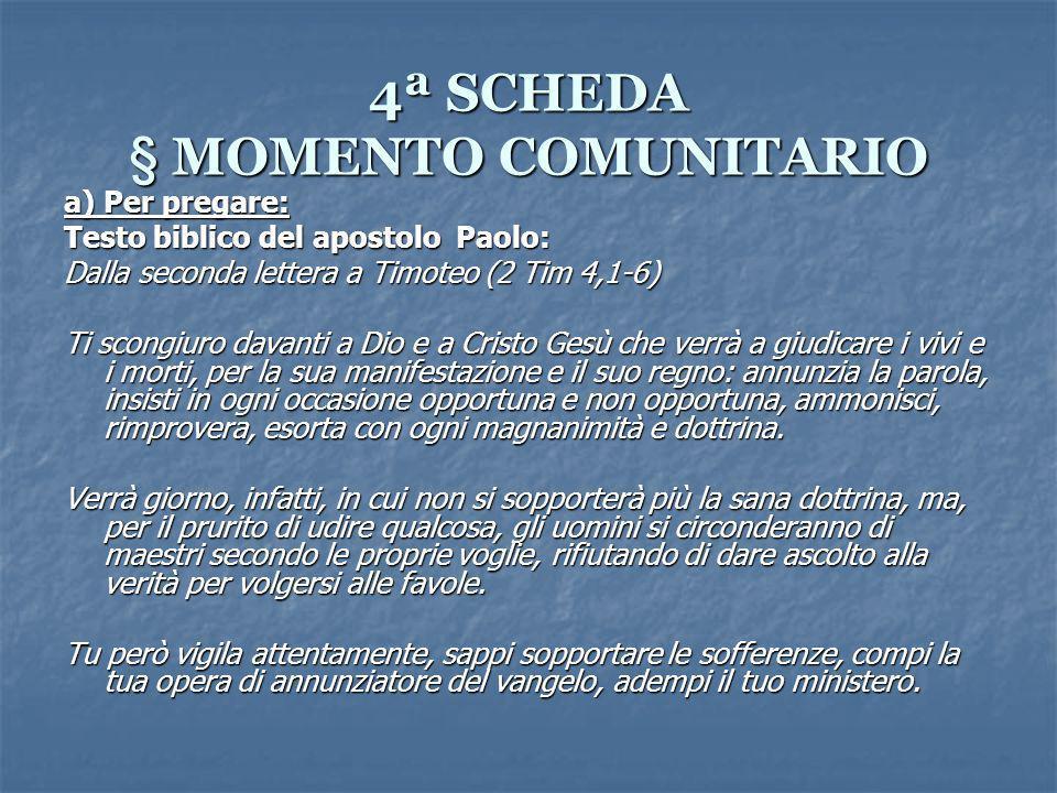 4ª SCHEDA § MOMENTO COMUNITARIO