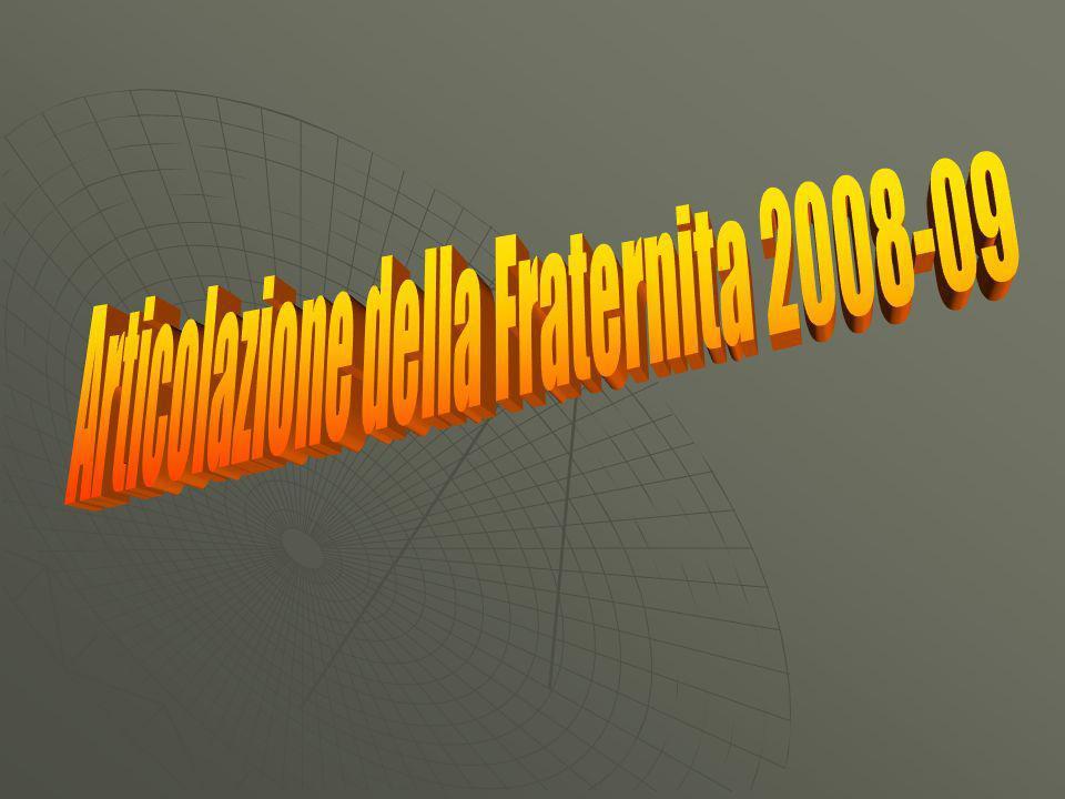 Articolazione della Fraternita 2008-09