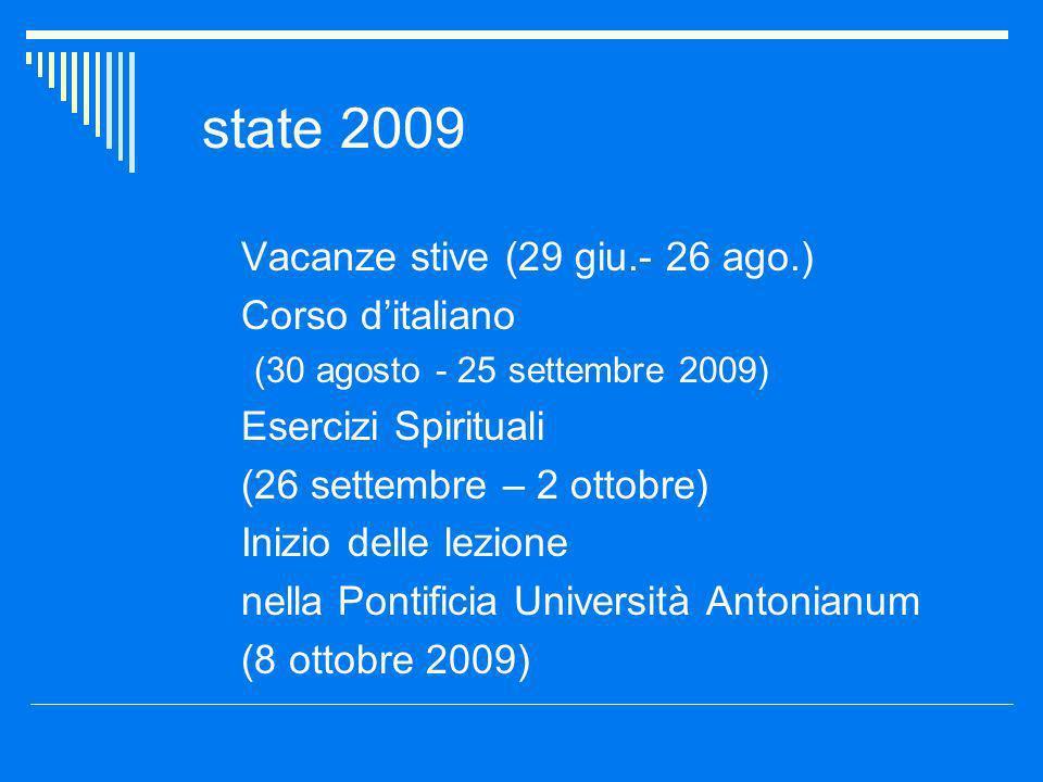 state 2009 Vacanze stive (29 giu.- 26 ago.) Corso d'italiano