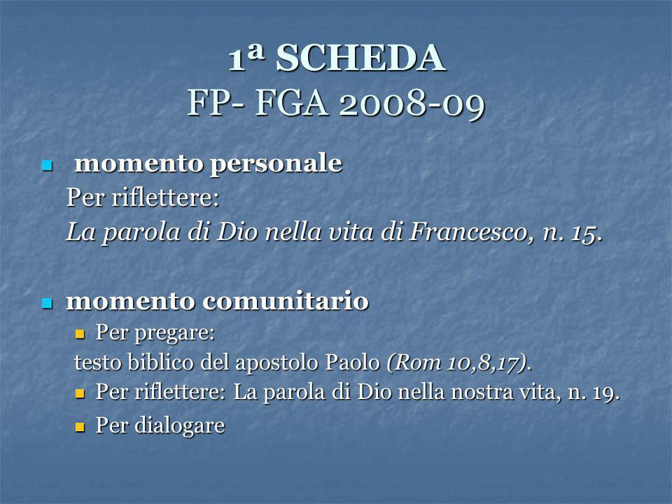1ª SCHEDA FP- FGA 2008-09 momento personale Per riflettere: