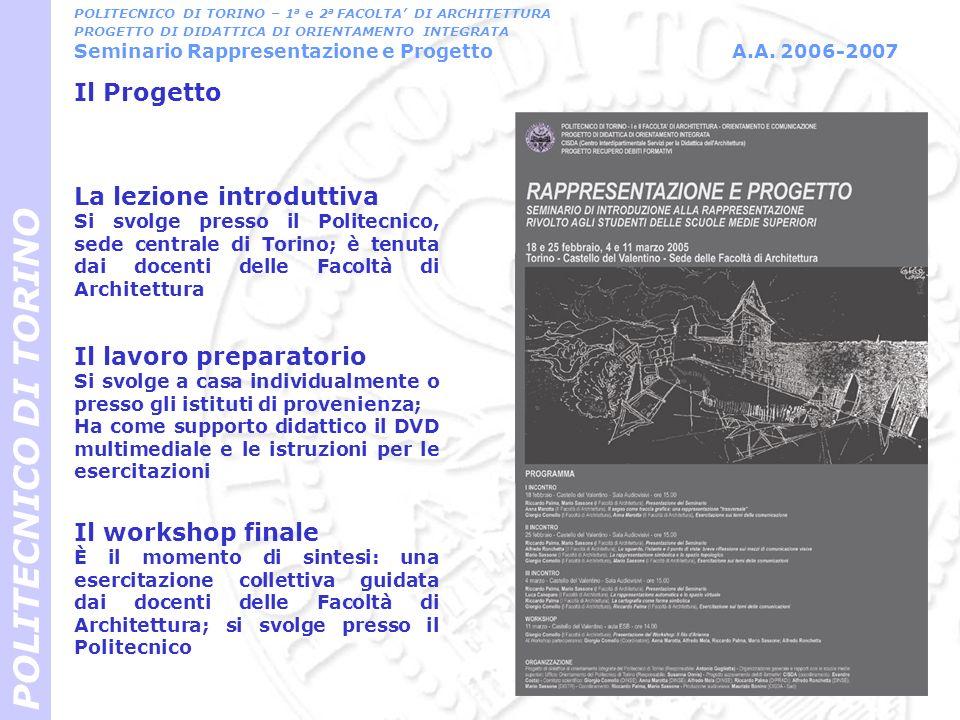 POLITECNICO DI TORINO Il Progetto La lezione introduttiva