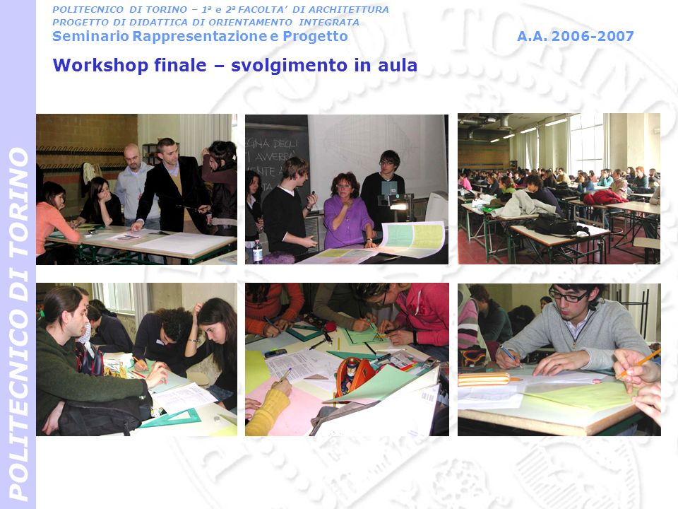 Workshop finale – svolgimento in aula