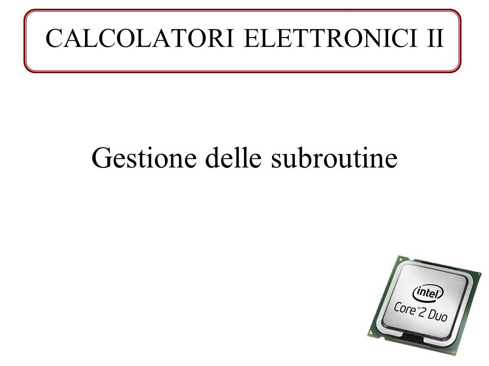 CALCOLATORI ELETTRONICI II