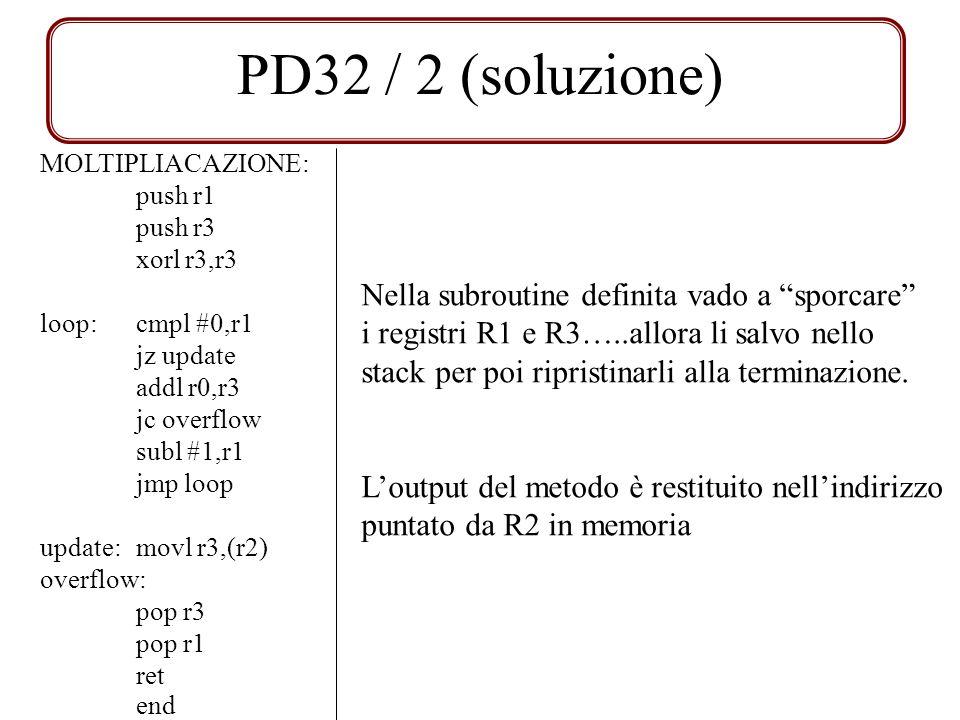 PD32 / 2 (soluzione) Nella subroutine definita vado a sporcare