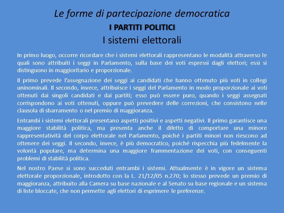 Le forme di partecipazione democratica i partiti politici I sistemi elettorali