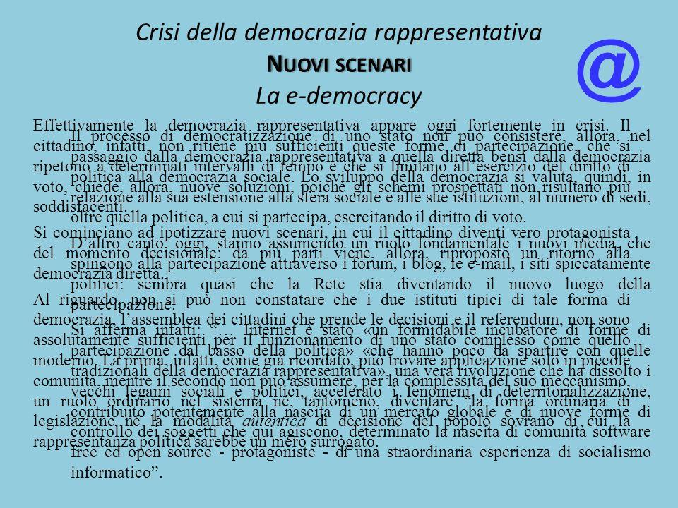 Crisi della democrazia rappresentativa Nuovi scenari La e-democracy