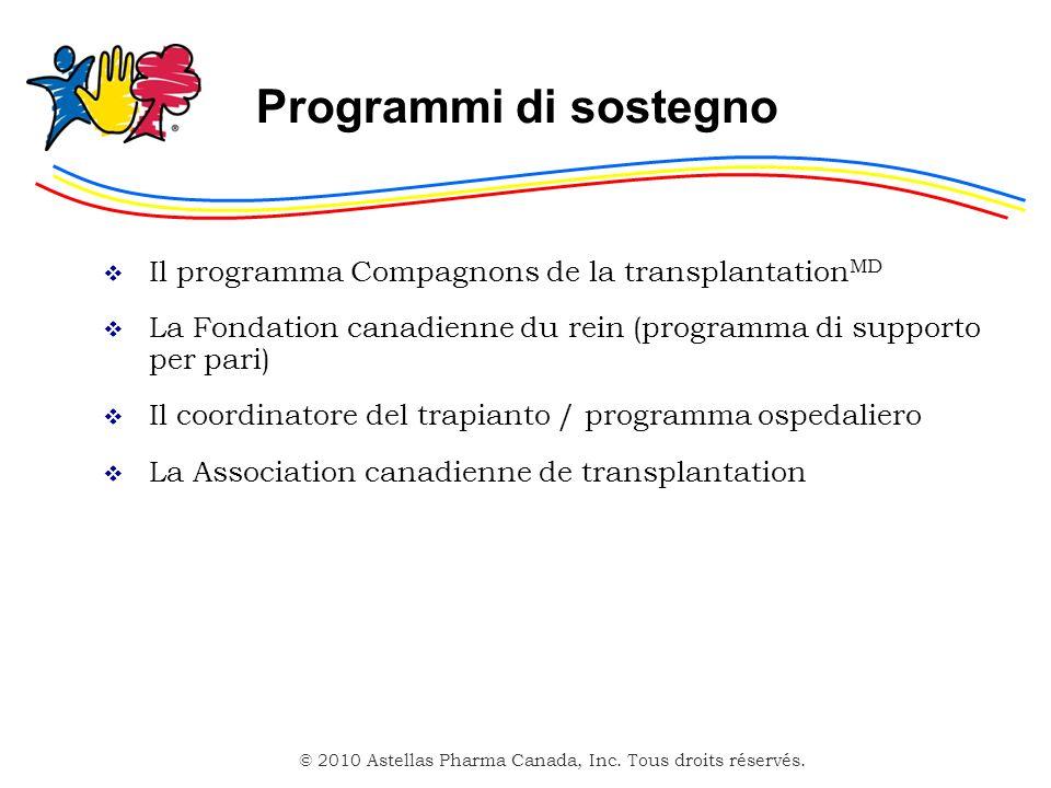 Programmi di sostegno Il programma Compagnons de la transplantationMD