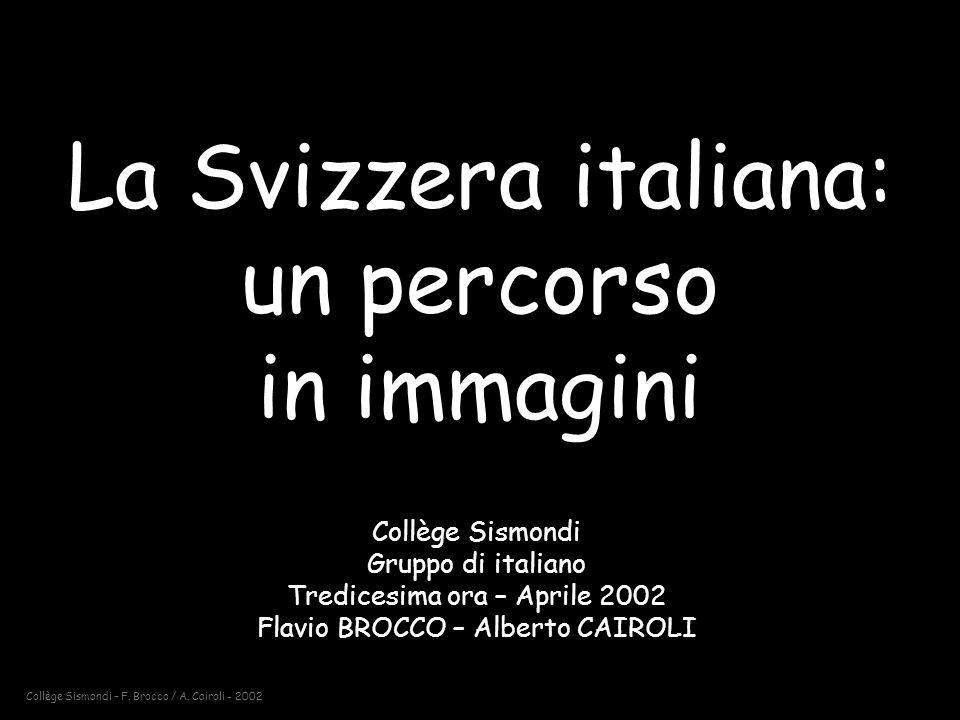 La Svizzera italiana: un percorso in immagini