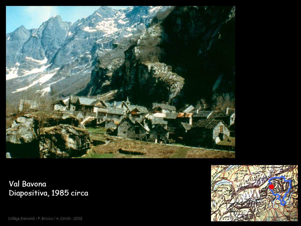 Val Bavona Diapositiva, 1985 circa