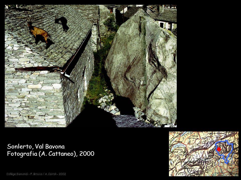 Sonlerto, Val Bavona Fotografia (A. Cattaneo), 2000