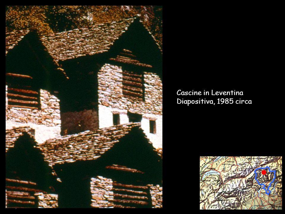 Cascine in Leventina Diapositiva, 1985 circa