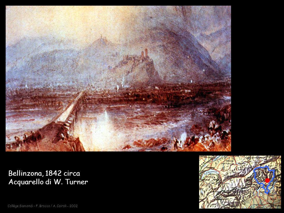 Bellinzona, 1842 circa Acquarello di W. Turner
