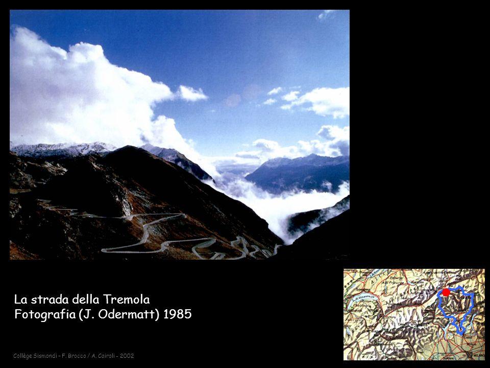 La strada della Tremola Fotografia (J. Odermatt) 1985