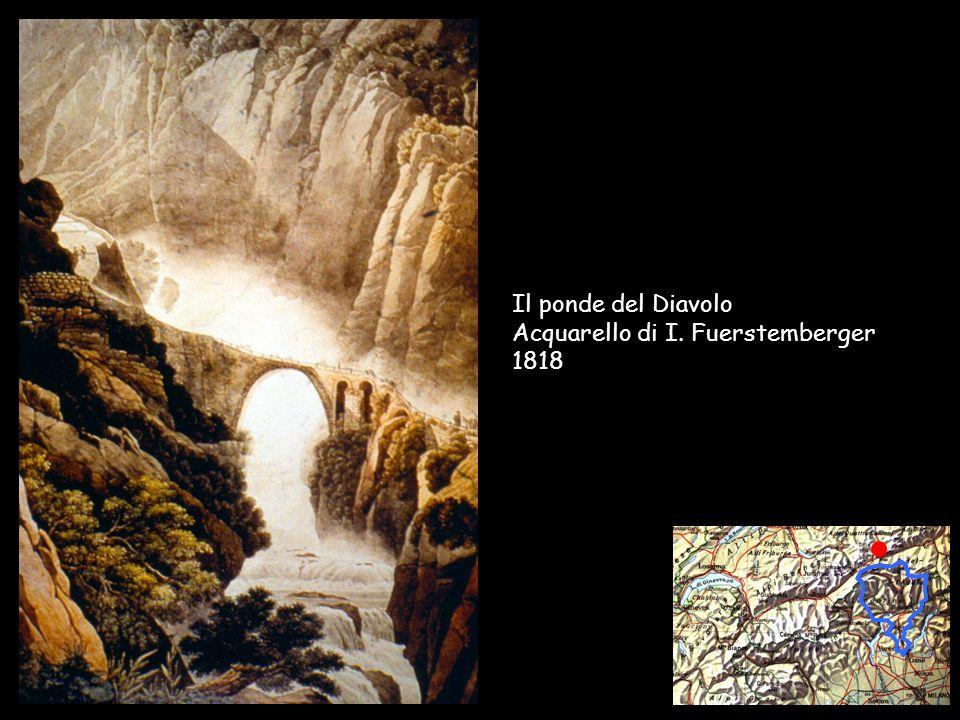 Il ponde del Diavolo Acquarello di I. Fuerstemberger 1818