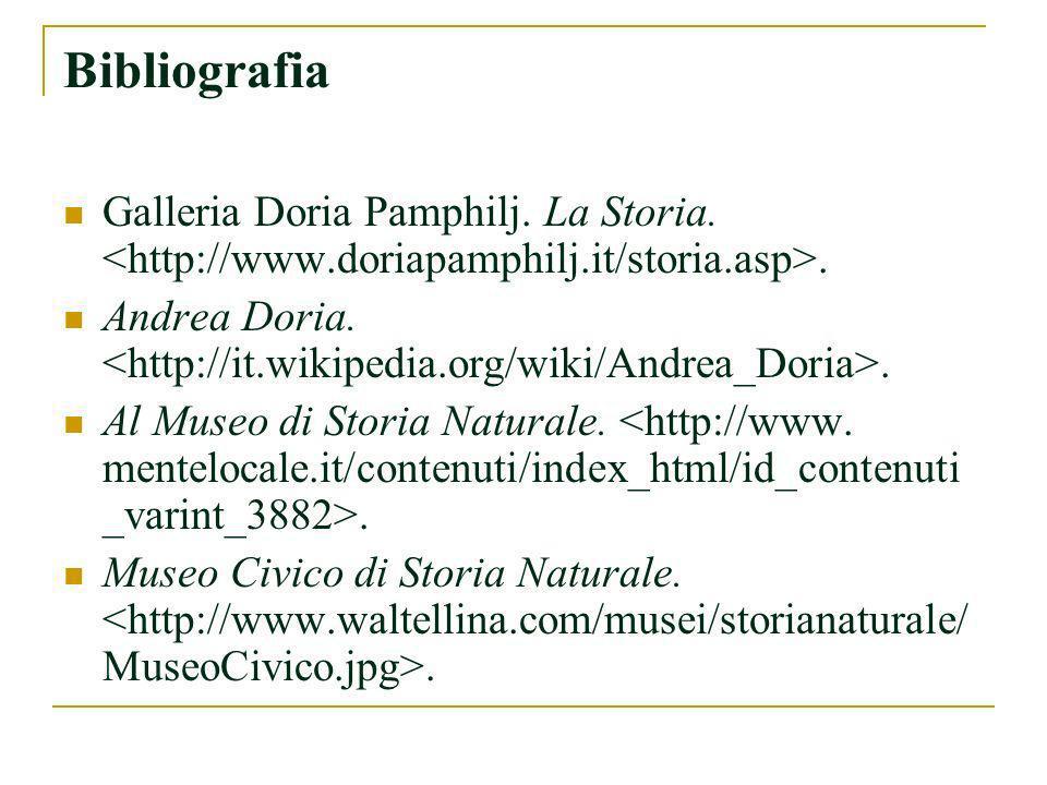 Bibliografia Galleria Doria Pamphilj. La Storia. <http://www.doriapamphilj.it/storia.asp>.