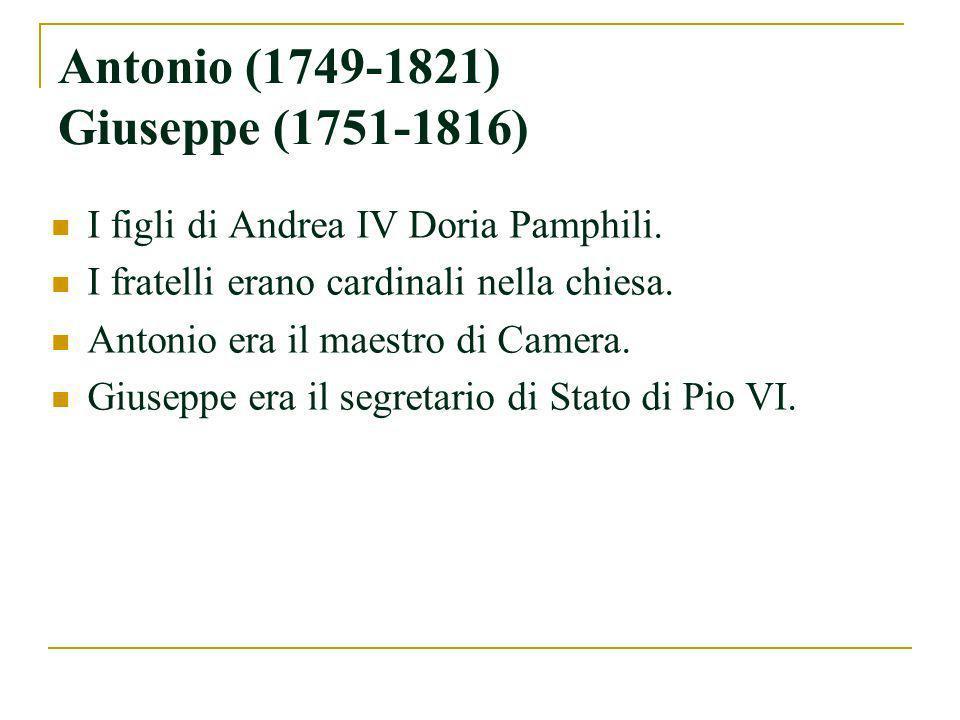 Antonio (1749-1821) Giuseppe (1751-1816)