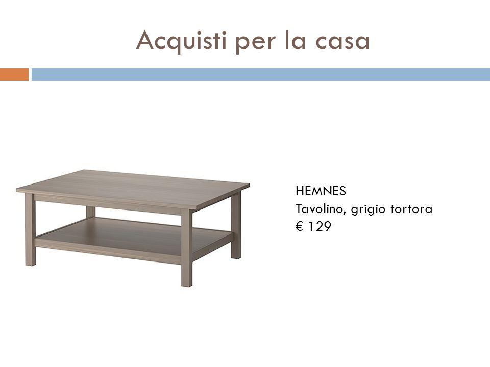 Acquisti per la casa HEMNES Tavolino, grigio tortora € 129