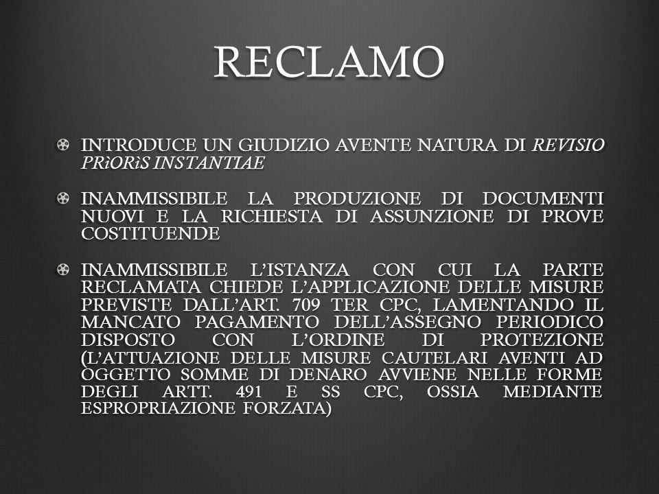 RECLAMO INTRODUCE UN GIUDIZIO AVENTE NATURA DI REVISIO PRìORìS INSTANTIAE.