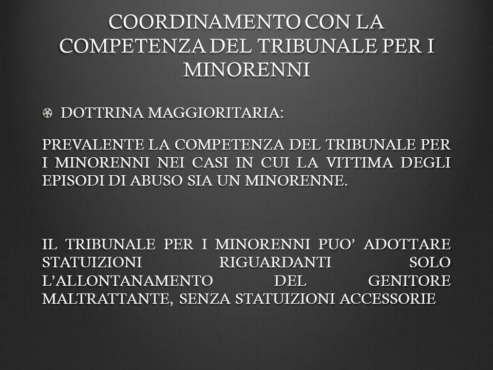 COORDINAMENTO CON LA COMPETENZA DEL TRIBUNALE PER I MINORENNI