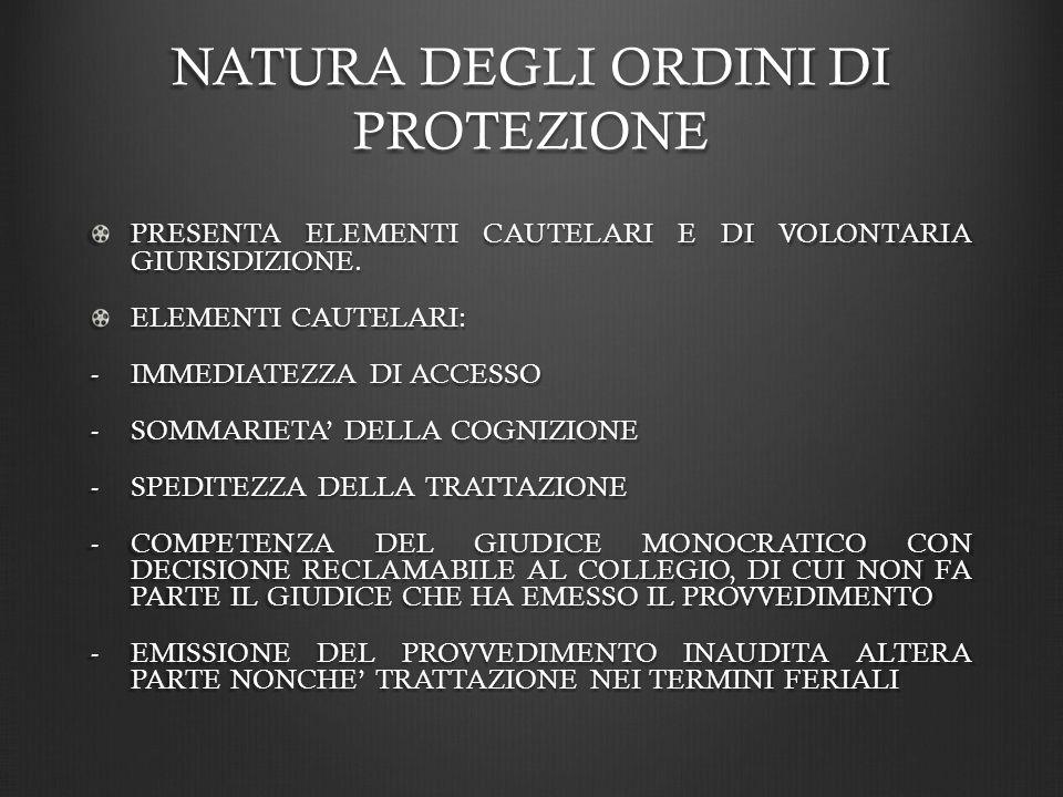 NATURA DEGLI ORDINI DI PROTEZIONE