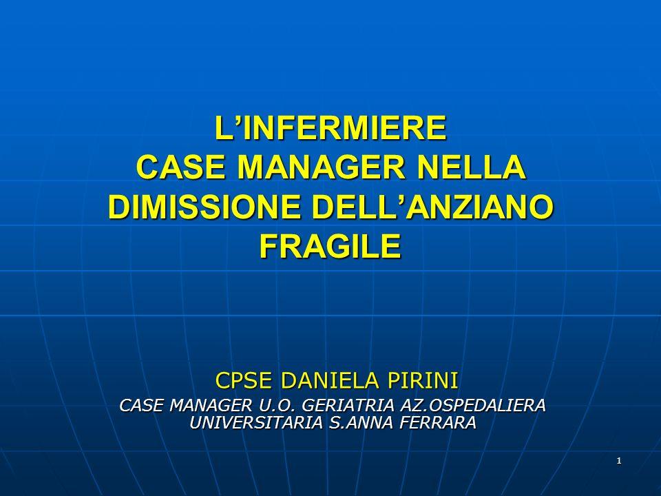 L'INFERMIERE CASE MANAGER NELLA DIMISSIONE DELL'ANZIANO FRAGILE