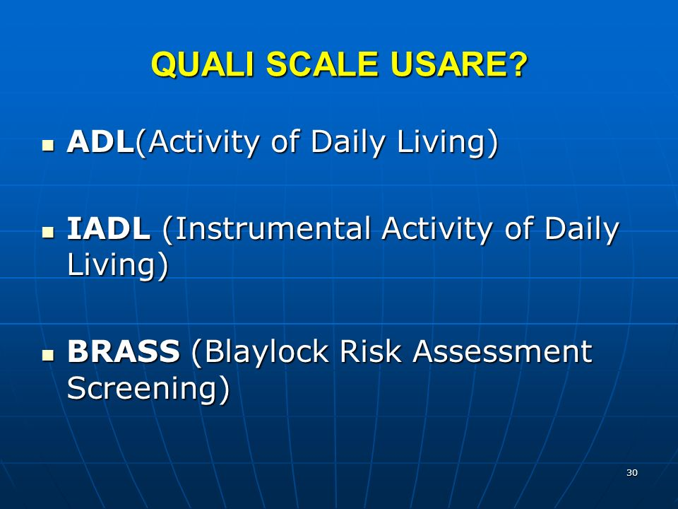 QUALI SCALE USARE ADL(Activity of Daily Living)