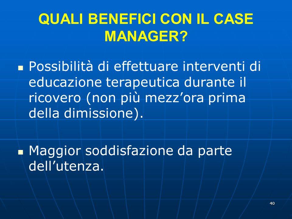 QUALI BENEFICI CON IL CASE MANAGER