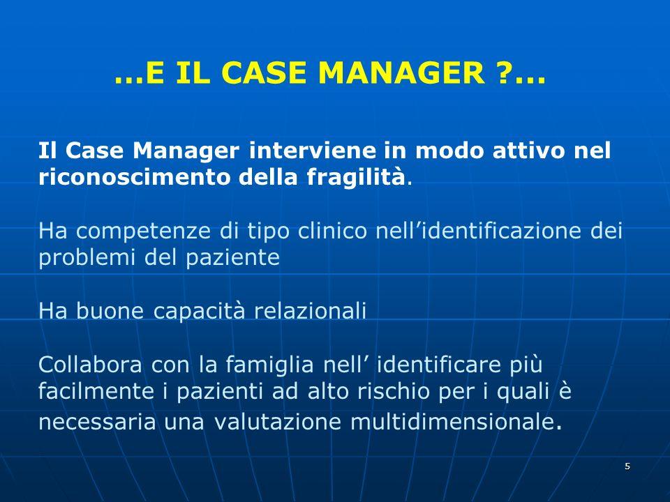 …E IL CASE MANAGER ...