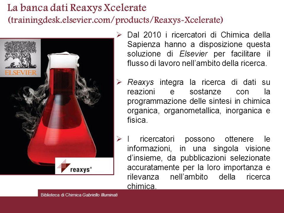 La banca dati Reaxys Xcelerate (trainingdesk. elsevier