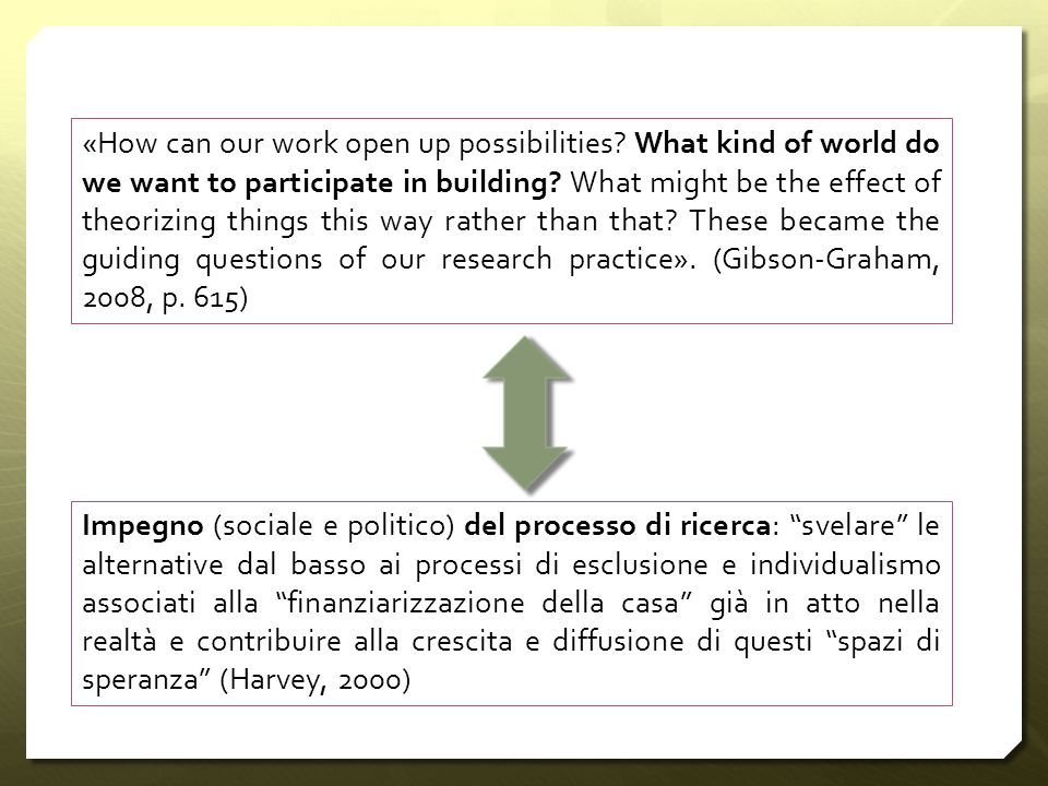 «How can our work open up possibilities