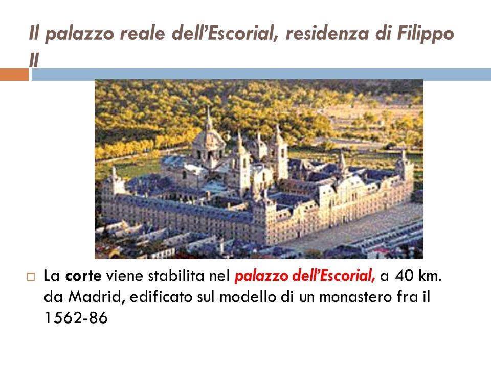 Il palazzo reale dell'Escorial, residenza di Filippo II