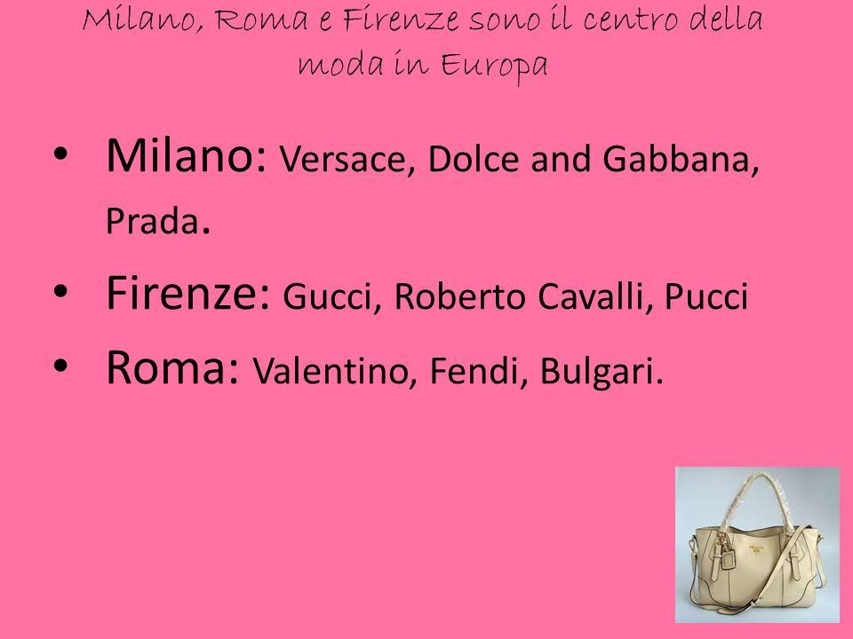 Milano, Roma e Firenze sono il centro della moda in Europa
