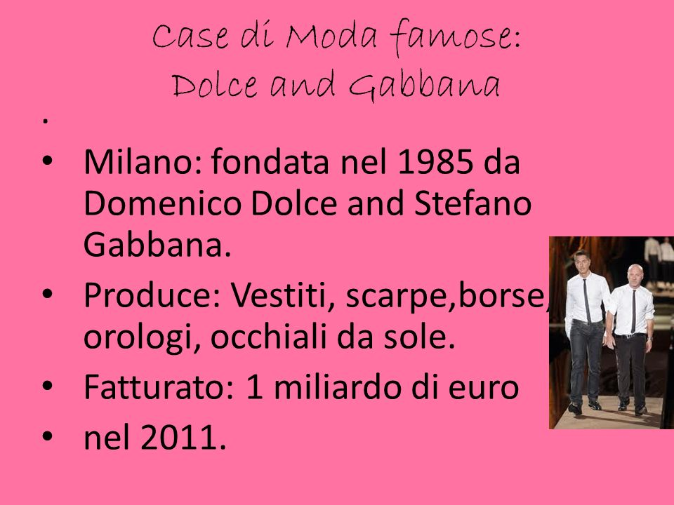 Case di Moda famose: Dolce and Gabbana