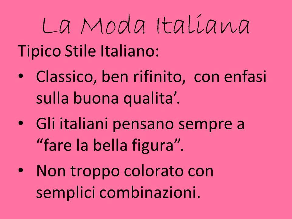 La Moda Italiana Tipico Stile Italiano: