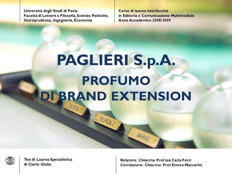 PAGLIERI S.p.A. PROFUMO DI BRAND EXTENSION