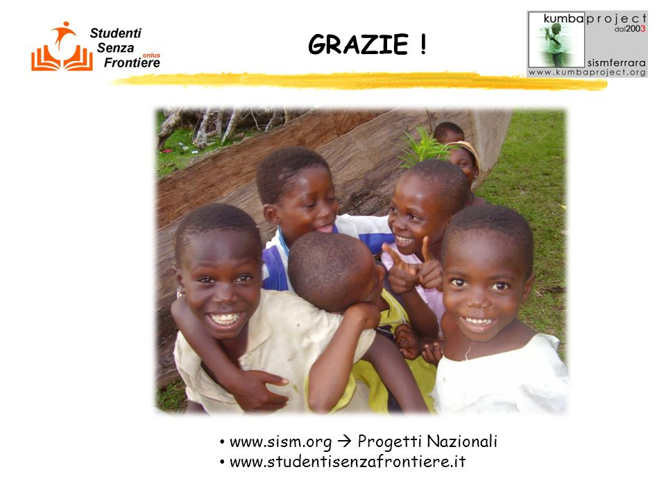 GRAZIE ! www.sism.org  Progetti Nazionali