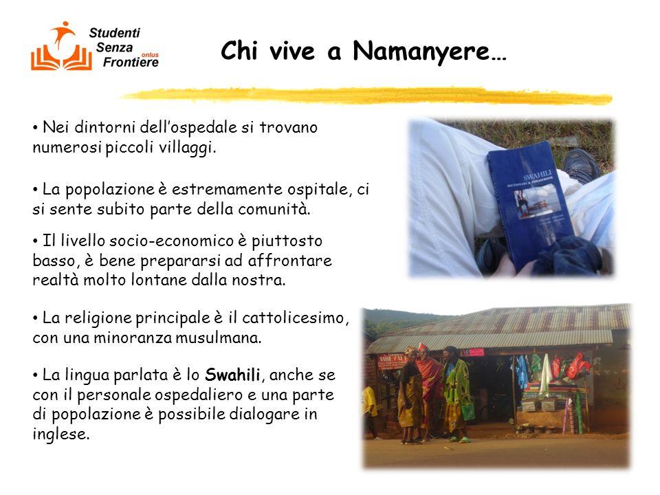 Chi vive a Namanyere… Nei dintorni dell'ospedale si trovano numerosi piccoli villaggi.