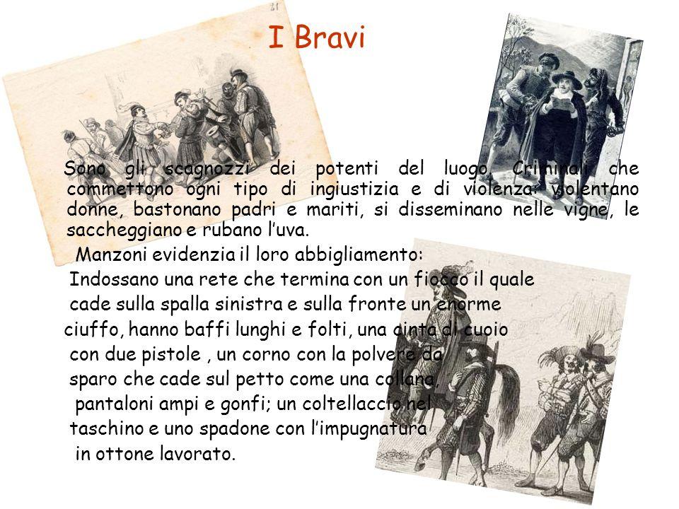 I Bravi Manzoni evidenzia il loro abbigliamento: