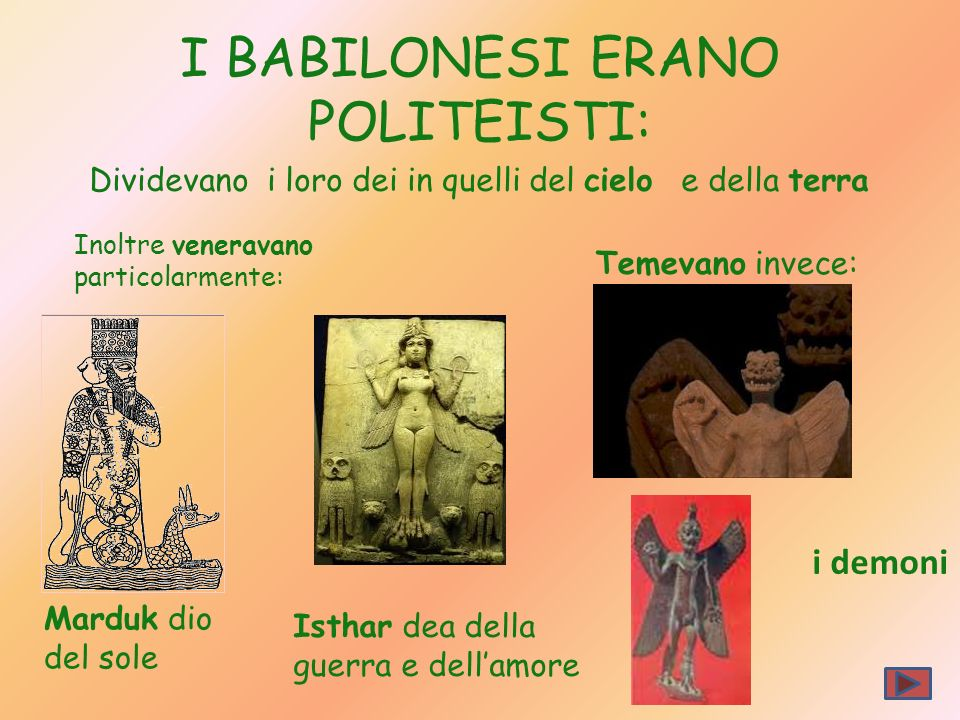 I BABILONESI ERANO POLITEISTI: