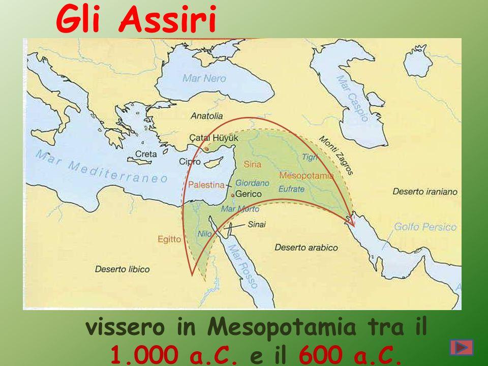 vissero in Mesopotamia tra il