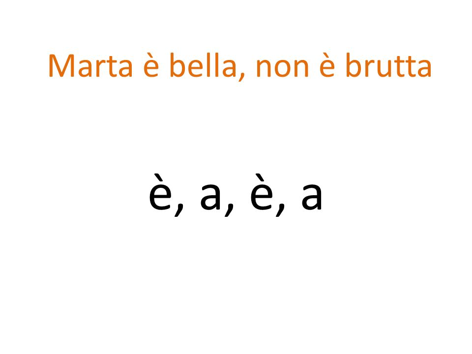 Marta è bella, non è brutta