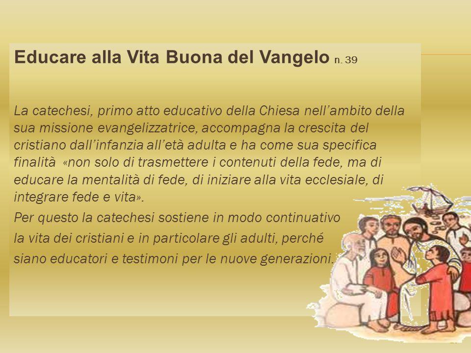 Educare alla Vita Buona del Vangelo n. 39