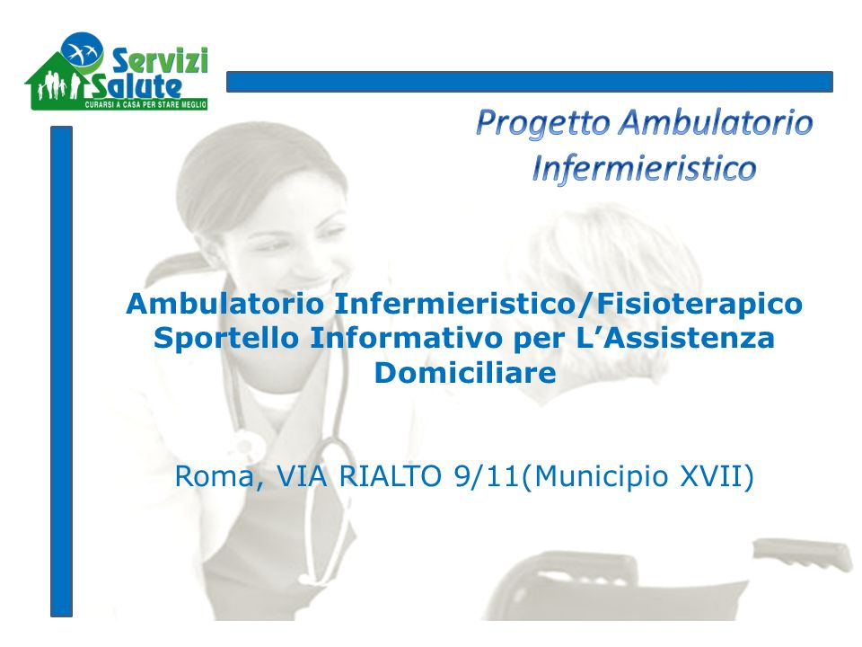 Progetto Ambulatorio Infermieristico