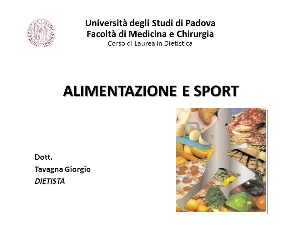 Università degli Studi di Padova Facoltà di Medicina e Chirurgia Corso di Laurea in Dietistica