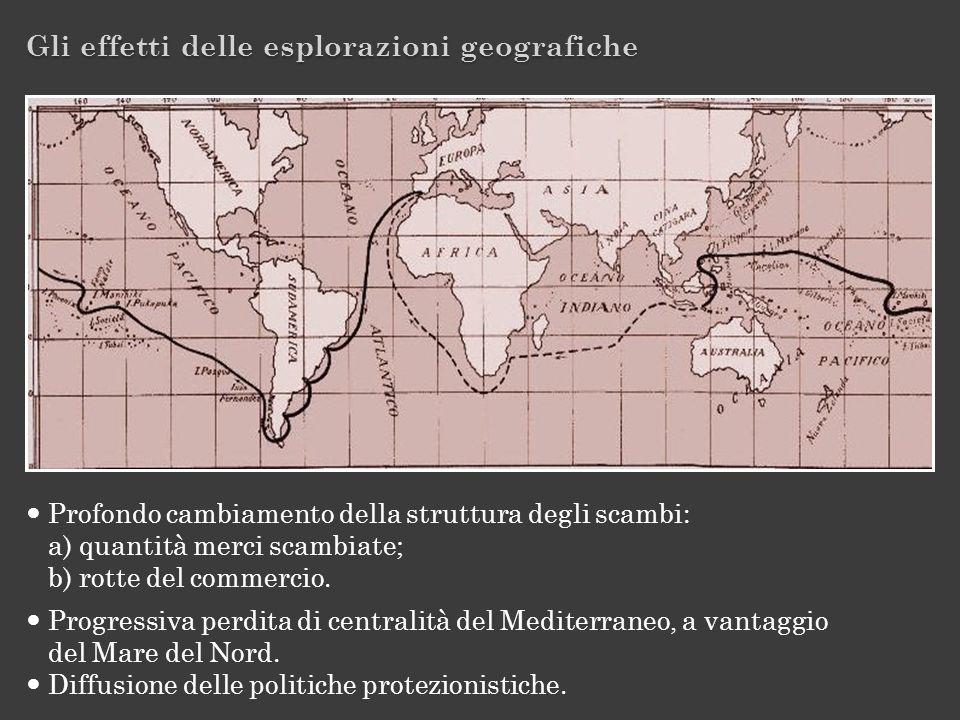 Gli effetti delle esplorazioni geografiche